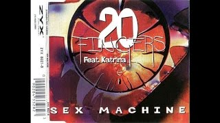 20 Fingers Feat. Katrina - Sex Machine