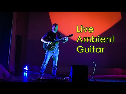 Live Ambient Guitar Performance | Chords of Orion