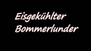 Eisgekühlter Bommerlunder-Hip Hop Bommi Bop