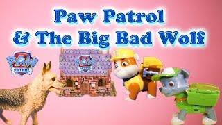 PAW PATROL Nickelodeon Paw Patrol and the Big Bad Wolf a Paw Patrol Video Parody