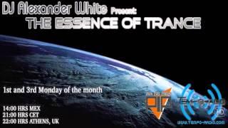 DJ Alexander White Pres. The Essence Of Trance Vol # 017