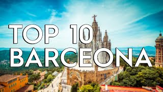 ✅ TOP 10: Things To Do In Barcelona
