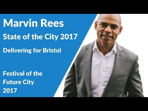 Delivering for Bristol: The Mayor's Annual State of the City Address 2017