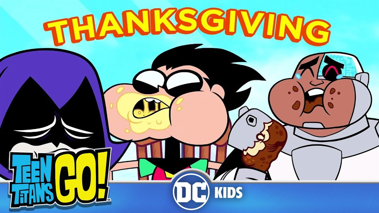 Download Teen Titans Go! | a New Thanksgiving | DC Kids