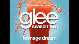 Glee - Teenage Dream [LYRICS]