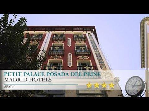 Petit Palace Posada del Peine - Madrid Hotels, Spain