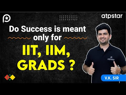 Do only IIT,IIM students Succeed ? -  By Vineet Khatri | Motivation | Hindi