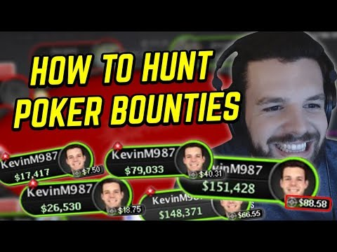 HUNTING POKER BOUNTIES AS HARD AS I CAN!