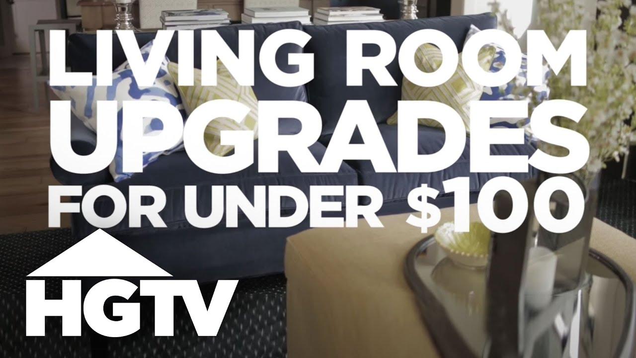 Living Room Updates Under Hgtv Youtube
