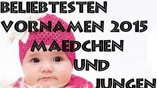 TOP 7 - Die beliebtesten Vornamen 2015 | TOP 7 TIME | HD |