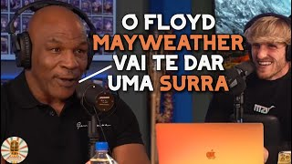 MIKE TYSON FALA SOBRE LOGAN PAUL VS FLOYD MAYWEATHER | LEGENDADO