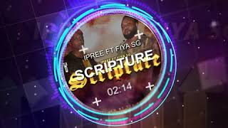 SCRIPTURE IPREE ft. FIYA  SG PRODUCE tf3 records