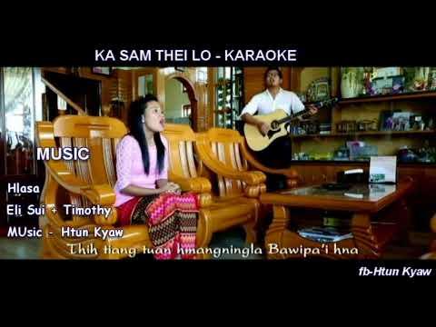 Ka Sam Thei Lo II karaoke by Htun Kyaw