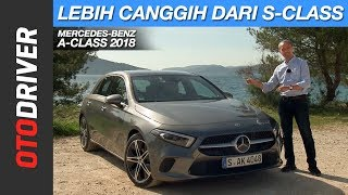 Mercedes-Benz All New A-Class 2018 | First Drive | OtoDriver | Supported by GIIAS 2018