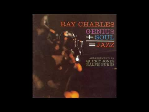 Ray Charles - Genius + Soul = Jazz (1961) (Full Album)