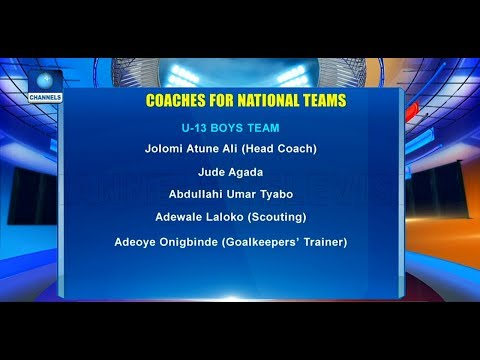 NFF Releases List Of National Teams Coaching Crew  Sports Tonight 
