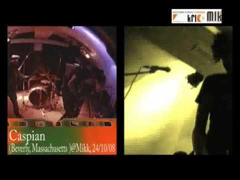 Emphasis & Caspian, live@Mikk, 24/10/08