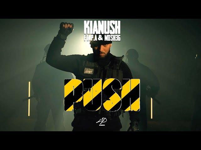 KIANUSH - PUSH feat. P.A. & Mosh36 (prod.Chrizmatic)