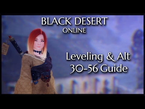 Black Desert Online - Level 31-56 Guide (Grinding Spots + THE Quest)