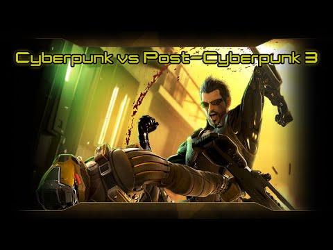 Cyberpunk versus Post-Cyberpunk Soundtrack 3/5 -Updated