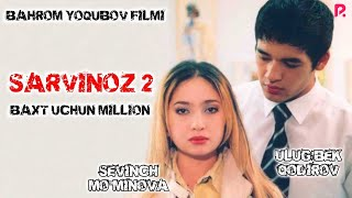 Sarvinoz 2 - Baxt uchun million (o
