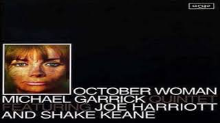 "Michael Garrick Quintet Featuring Joe Harriott And Shake Keane- ""October Woman"""