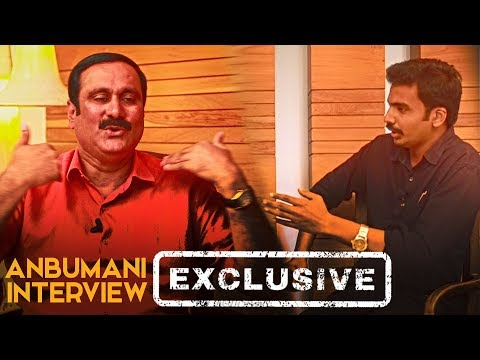 """I had many chances to make huge money"" Anbumani Ramadoss on Bribery in Politics 