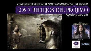 Los 7 Reflejos del Prójimo - Alejandro Lavín