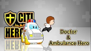 "EP03 ""Doctor & Ambulance Hero""@"