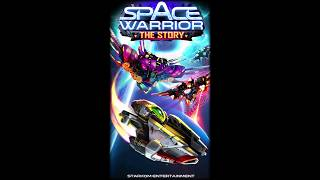 Space Warrior: The Story
