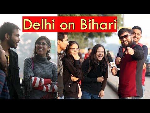 What Delhi think about BIHARI | Street Interview in India 2018 | Unglibaaz