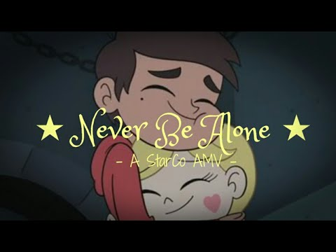 Starco AMV Never Be Alone  TheFatRat Star vs The Forces of Evil AMV
