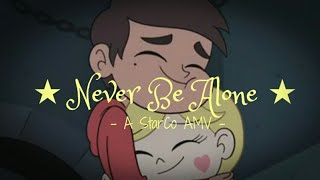 SvTFoE [AMV] Never Be Alone by TheFatRat (ONE MILLION LIFETIME VIEWS SPECIAL!)