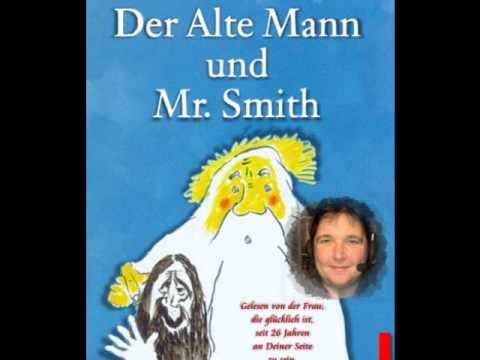 Der Alte Mann & Mr.Smith
