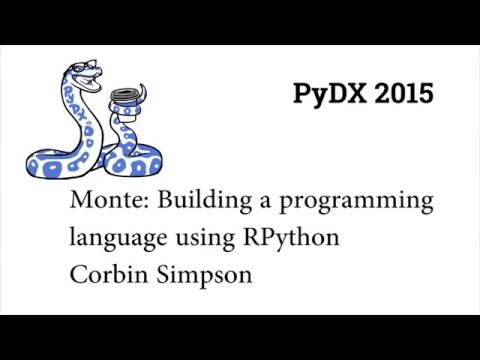Image from PyDX 2015: Monte: Building a programming language using RPython