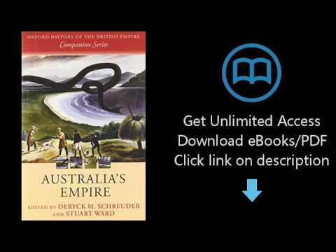 Download Australia's Empire (Oxford History of the British Empire Companion Series) [P.D.F]