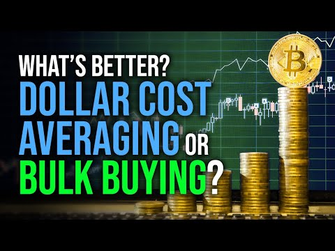What's The Best Way Buy To Bitcoin? Dollar Cost Average Or Bulk Buy?