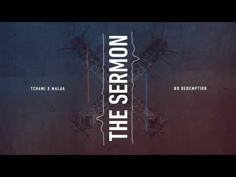 Tchami & Malaa - The Sermon