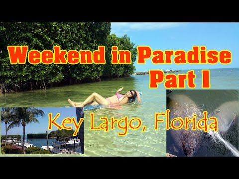 Weekend in Paradise - Tavernier Key Largo, Florida Keys