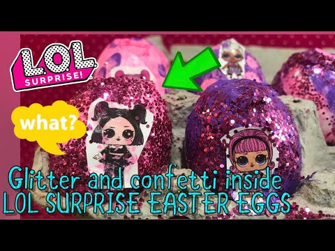 LOL SURPRISE EASTER EGGS STUFFED With glitter and confetti custom LOL Surprise doll Easter eggs