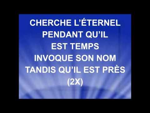 CHERCHE L'ÉTERNEL