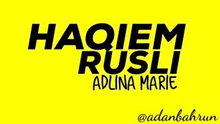 ADLINA MARIE (Old Lyrics) - Haqiem Rusli (Full Cover)   adanbahrun