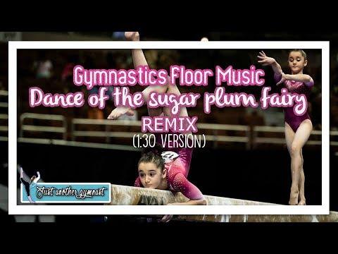"Gymnastics Floor Music ""Sugar plum fairy"" (1:30 version)"