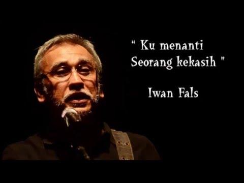 Iwan Fals   Kumenanti Seorang Kekasih