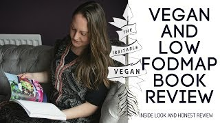 Low FODMAP and Vegan /Inside Look and Book Review / The Irritable Vegan