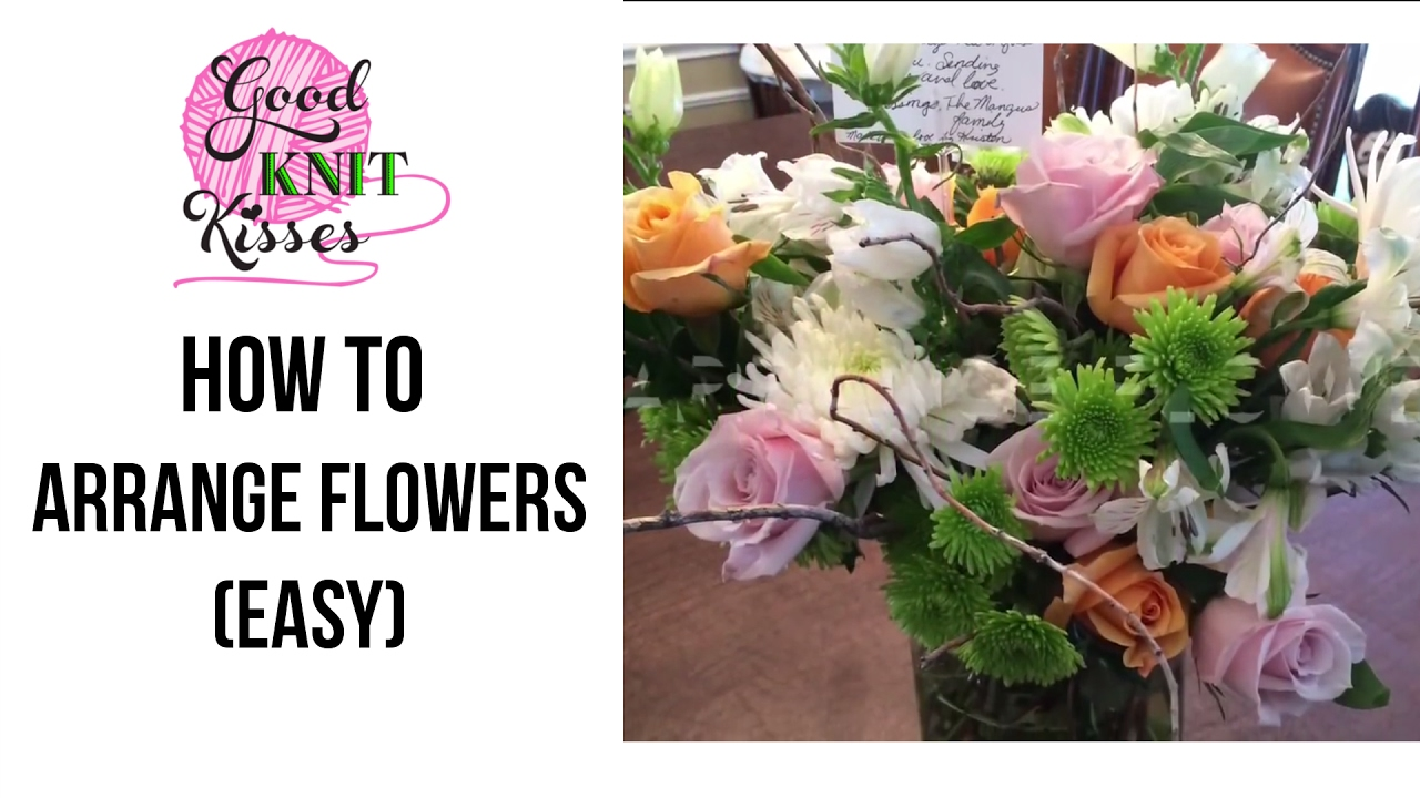 How To Arrange Flowers Easy