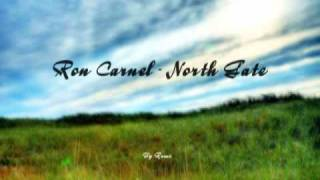 Ron Carnel - North Gate