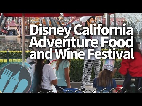 Best of the Fest - 2017 Disney California Adventure Food and Wine Festival