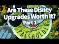 Are These Disney World Upgrades Worth The $$$? Part 1