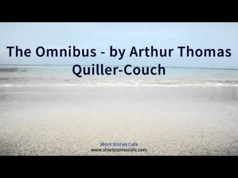 The Omnibus   by Arthur Thomas Quiller Couch